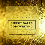 Learn How to Strike Gold with Direct Sales Copywriting from Amandah Blackwell-Savvy-Writer.