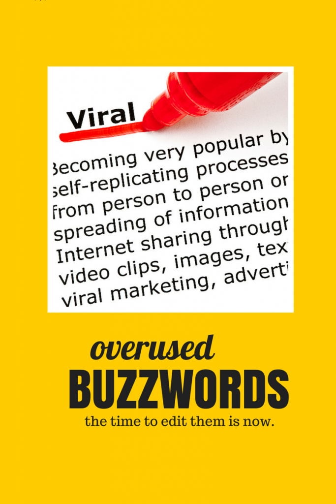 Learn to quit overused buzzwords from Savvy-Writer Amandah Blackwell.