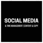 Social Media and Time Management; Content and Copy
